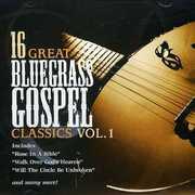 16 Great Bluegrass Classics, Vol. 1
