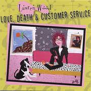 Love Death and Customer Service