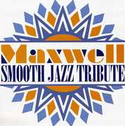 Smooth Jazz tribute to Maxwell , Smooth Jazz Tribute