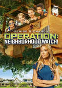 Operation: Neighborhood Watch , Denise Richards