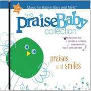 The Praise Baby Collection: Praises & Smiles