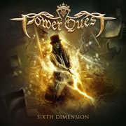 Sixth Dimension , Power Quest