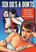 Sex Do's and Don'ts: Vintage Sex Ed Films