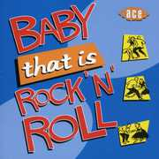 Baby That Is Rock N Roll [Import]