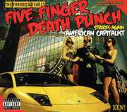 American Capitalist , Five Finger Death Punch