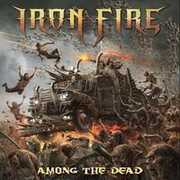 Among The Dead , Iron Fire