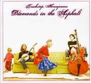 Diamonds in the Asphalt