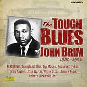 Detroit To Chicago: Tough Blues Of John Brim 1950-1956 [Import] , John Brim
