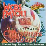 Ultimate Christmas Album Vol.1: WCBS FM 101.1