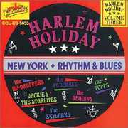 Harlem Holiday: New York Rhythm and Blues, Vol.3