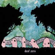 Deaf Zero EP