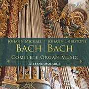 Bach & Bach: Complete Organ Music