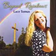 Beyond Rainbows
