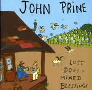 Lost Dogs & Mixed Blessings , John Prine