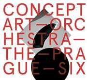Concept Art Orchestra - the Prague Six
