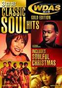 Classic Soul Hits Gold Edition WDAS 105.3FM