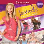 American Girl: Isabelle Dances Into Spotlight /  Various