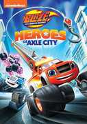 Blaze And The Monster Machines: Heroes Of Axle City