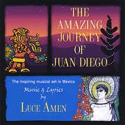 Amazing Journey of Juan Diego