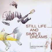 Still Life & Simple Dreams