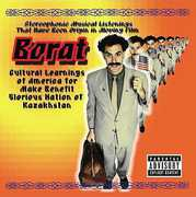 Borat: Cultural Learnings of America for Make Benefit Glorious Nation of Kazakhstan (Original Soundtrack) [Explicit Content]