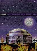 The Killers: Live From Royal Albert Hall , The Killers