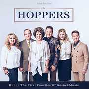 Honor The First Families Of Gospel Music , The Hoppers