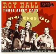 Three Alley Cats , Roy Hall