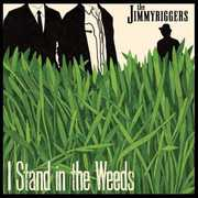 I Stand in the Weeds