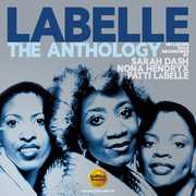 Anthology: Including Solo Recordings By Sarah Dash Nona Hendryx &Patti LaBelle [Import] , Labelle