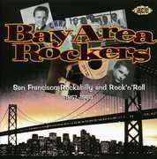 Bay Area Rockers 1957-1960 [Import]