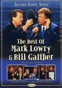 The Best of Mark Lowry & Bill Gaither: Volume Two , Mark Lowry