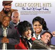Great Gospel Hits: The Soul Of Gospel Today , Various Artists