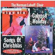 Calypso Holiday /  Songs of Christmas