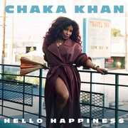 Hello Happiness , Chaka Khan
