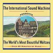 World's Most Beautiful Waltzes , International Sound Machine