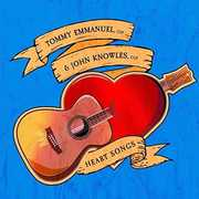 Heart Songs , Tommy Emmanuel & John Knowles