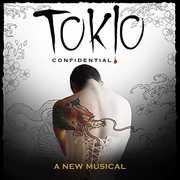 Tokio Confidential: A New Musical