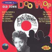 Old Town Doo Wop, Vol. 5 [Import]