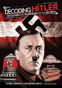 Decoding Hitler: Occultism & Technology Of The 3rd