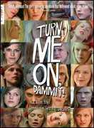 Turn Me on Dammit , Henriette Steenstrup