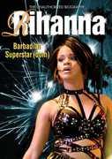 Rihanna - Barbadian Superstardom
