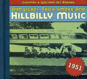 1951-Dim Lights Thick Smoke & Hilbilly Music Count