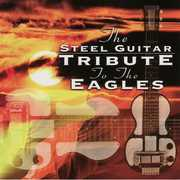 The Steel Guitar Tribute To The Eagles