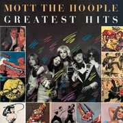 The Best Of Mott The Hoople