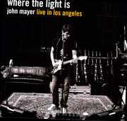 Where the Light Is [Import] , John Mayer