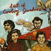 Best Of Cowboy Junkies , Cowboy Junkies