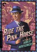 Ride the Pink Horse (Criterion Collection) , Robert Montgomery