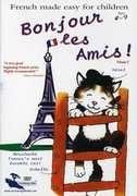 Bonjour Les Amis!: Volume 2 , Marie-Pierre Moine