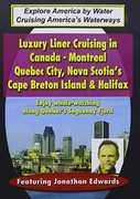 Big Ships: Luxury Liner Cruising in Canada